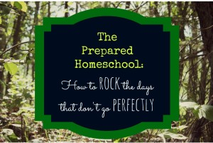 The Prepared Homeschool
